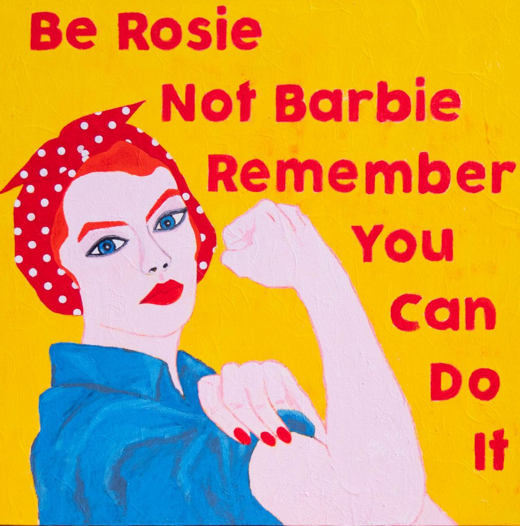 Be Rosie not Barbie, mixed media painting